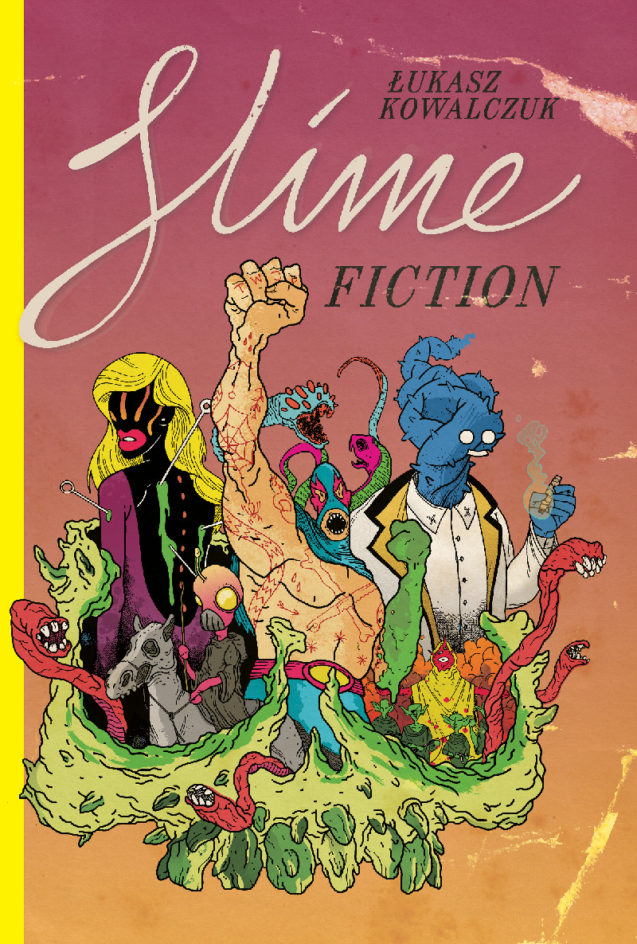 Slime Fiction